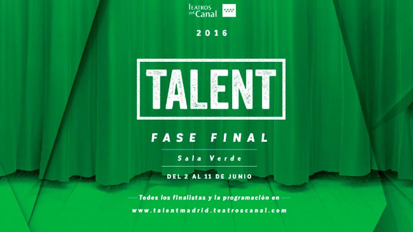 IV edición del Festival TALENT Madrid en los Teatros del Canal