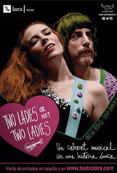 Two ladies or not two ladies – Un cabaret musical con una historia única