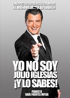 Yo no soy Julio Iglesias ¿y lo sabes!