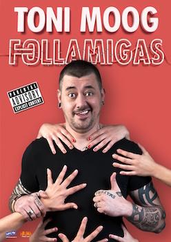 Toni Moog, Follamigas