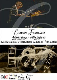 Caminos Flamencos – Alberto Raya y Alba Fajardo
