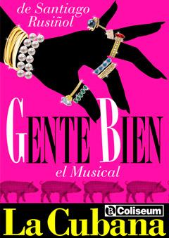 La Cubana – 'Gente bien, El Musical'