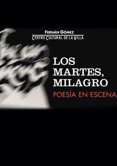 Los Martes, Milagro – Lorca: Si el silencio dijera…