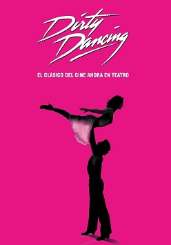 Dirty Dancing, el clásico