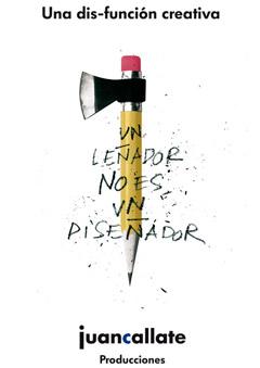 Un leñador no es un diseñador