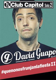 #quenonosfrunjalafiestaII – David Guapo