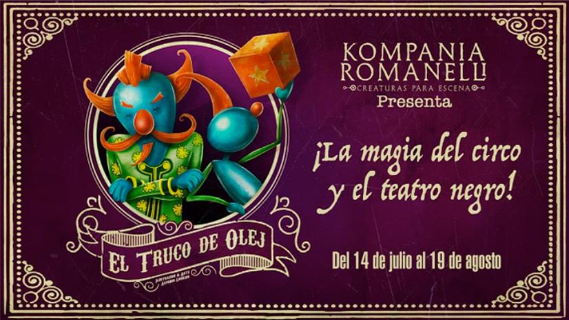 Kompania Romanelli presenta 'El Truco de Olej', una mezcla de circo y teatro negro