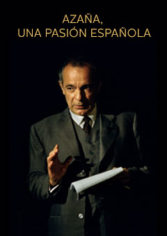 Azaña, una pasión española