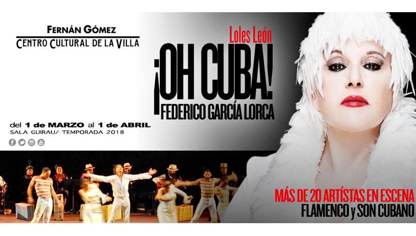 '¡Oh Cuba!' Flamenco y son para recordar a Lorca