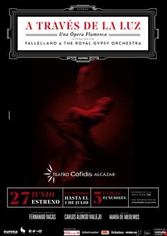A través de la luz – Ópera Flamenca