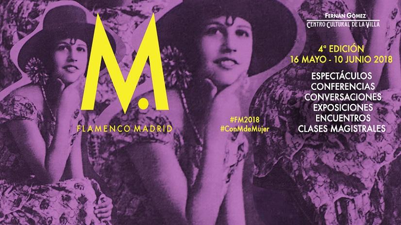 4ª Edición del Festival Flamenco Madrid 2018 #conMdeMujer