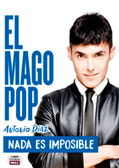 El Mago Pop – Nada es imposible