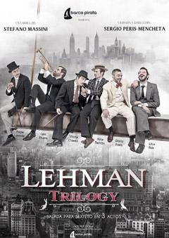 Lehman Trilogy. Balada para sexteto…
