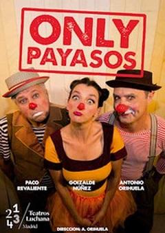 Only payasos