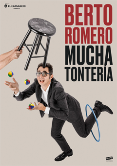 Berto Romero – Mucha Tontería