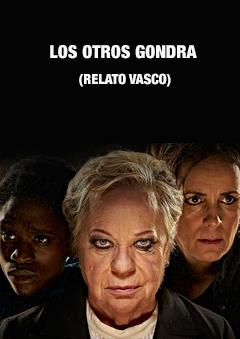 Los otros Gondra (Relato Vasco)