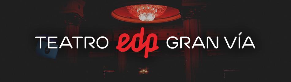 Inauguración Teatro EDP Gran Vía