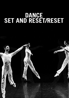 Dance y Set and Reset / Reset