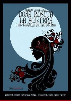 'Doña Rosita la soltera', el romanticismo-gótico de Trece Gatos