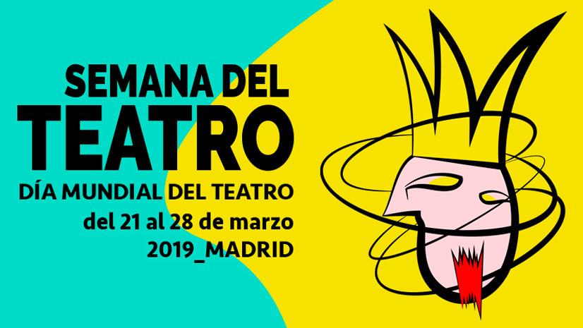 Semana del Teatro 2019 en el Distrito Centro de Madrid