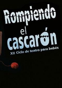 xii-edicion-del-ciclo-teatro-para-bebes-rompiendo-el-cascaron