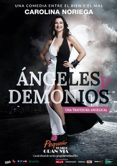 Ángeles y demonios – Carolina Noriega